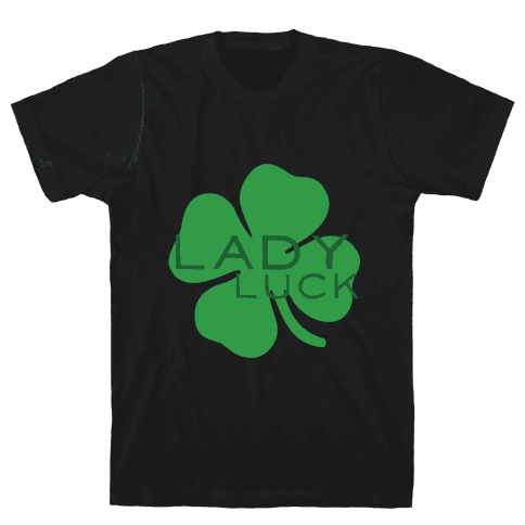 Lady Luck Mens T-Shirt