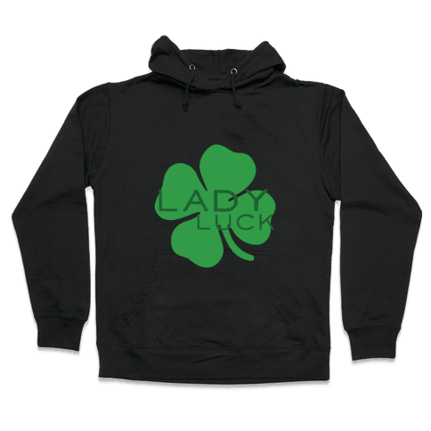 Lady Luck Hooded Sweatshirt