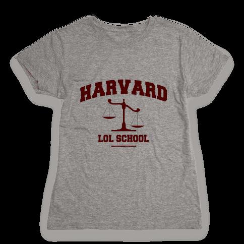 Harvard LOL School Womens T-Shirt