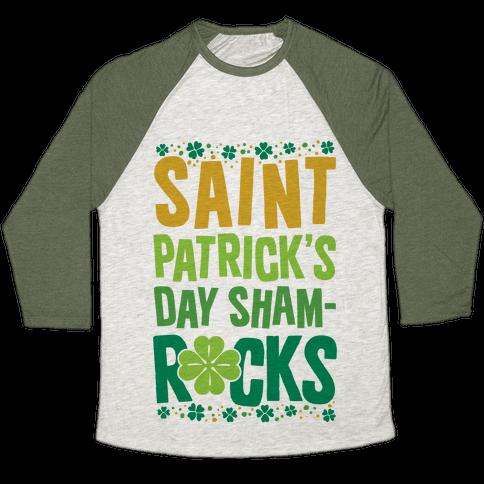 St. Patrick's Day Sham-ROCKS Baseball Tee