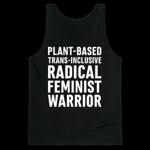 Plant-Based Trans-Inclusive Radical Feminist Warrior Tank Top