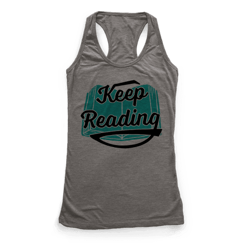 Keep Reading Racerback Tank Top