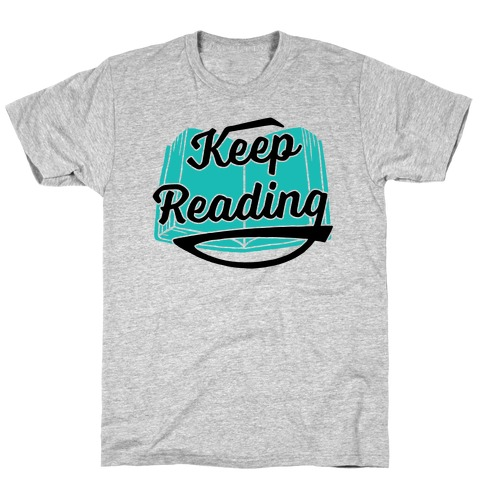 Keep Reading T-Shirt