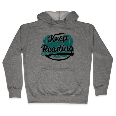 Keep Reading Hooded Sweatshirt