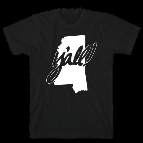 Y'all! (Mississippi) Mens T-Shirt