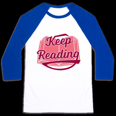 Keep Reading Baseball Tee