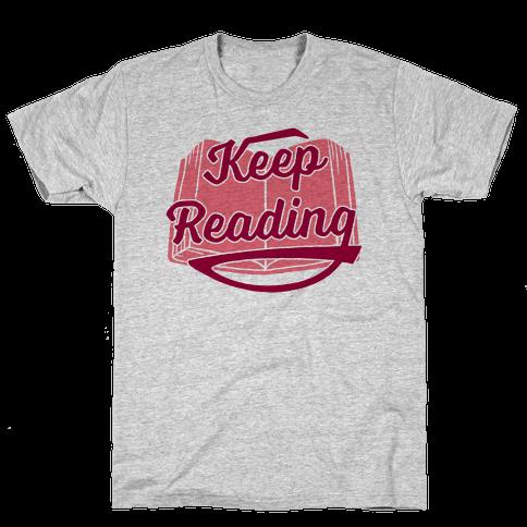 Keep Reading Mens T-Shirt