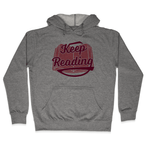 Keep Reading Hooded Sweatshirt