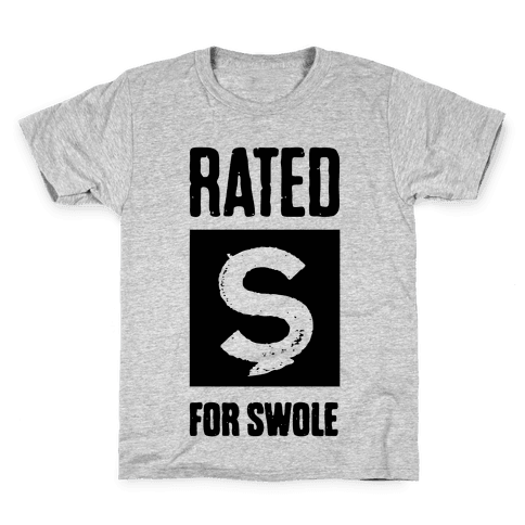 Rated S for Swole Kids T-Shirt