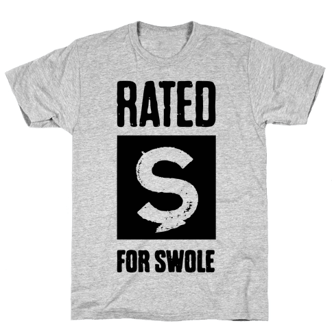 Rated S for Swole Mens T-Shirt