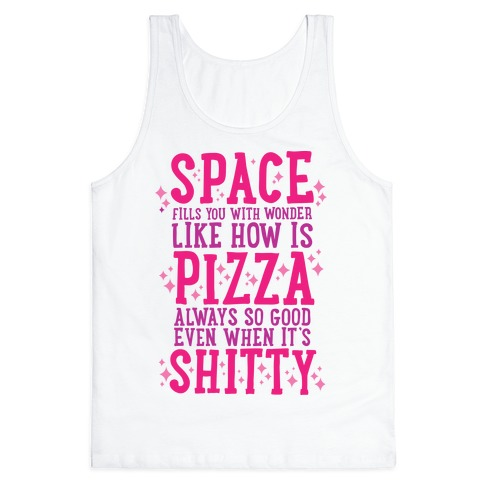 Space Fills You With Wonder Tank Top