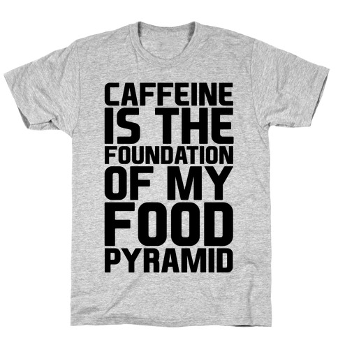 Caffeine Foundation T-Shirt