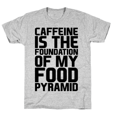 Caffeine Foundation Mens T-Shirt