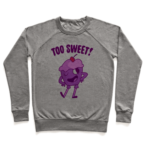 Too Sweet Pullover
