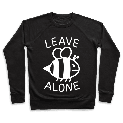 Leave Bee Alone Pullover