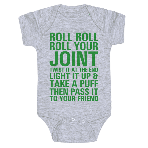 Roll Roll Roll Your Joint Baby One-Piece