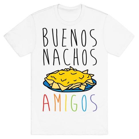 Buenos Nachos Amigos T-Shirt