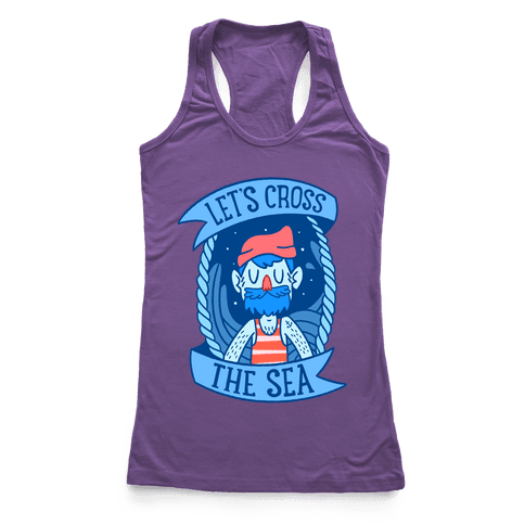 Let's Cross The Sea Racerback Tank Top