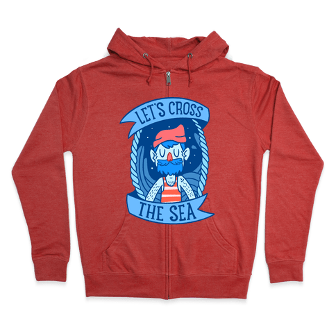 Let's Cross The Sea Zip Hoodie