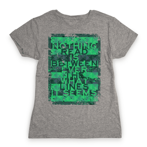 Read Between the Lines (junior) Womens T-Shirt
