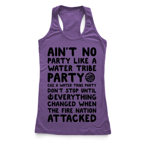 Ain't No Party Like A Water Tribe Party Racerback Tank Top