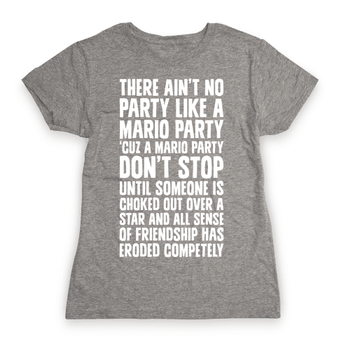 Ain't No Party Like A Mario Party Womens T-Shirt
