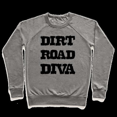 Dirt Road Diva Pullover