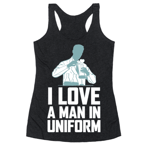 I Love A Man In Uniform (White Ink) Racerback Tank Top