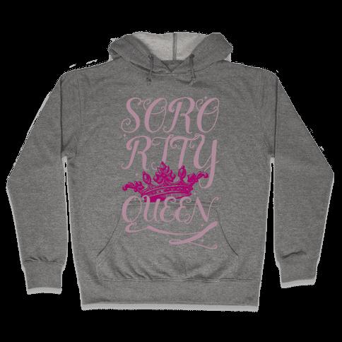 Sorority Queen Hooded Sweatshirt