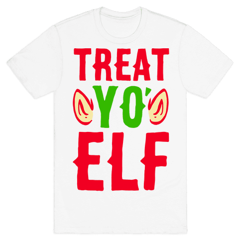 Treat Yo' Elf