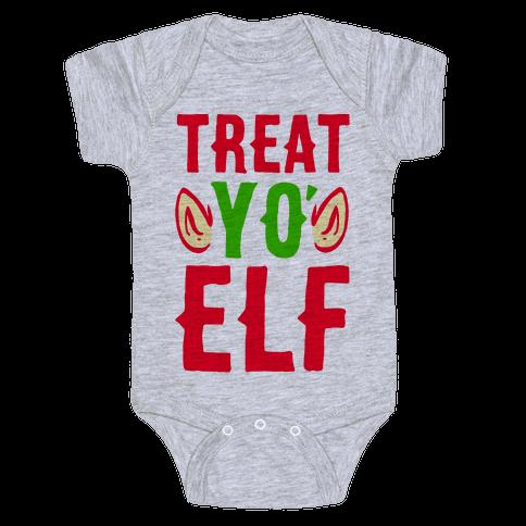 Treat Yo' Elf Baby Onesy
