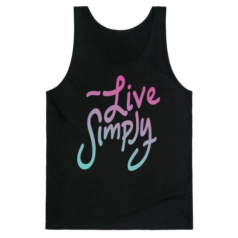 Live Simply Tank Top