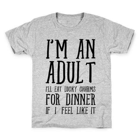 I'm An Adult! Kids T-Shirt