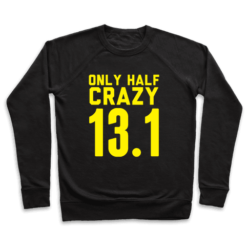 Only Half Crazy Pullover