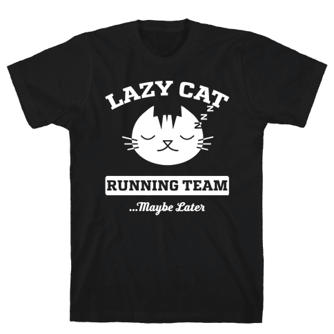 Lazy Cat Running Team Mens T-Shirt