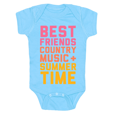 Best Friends, Country Music + Summer Time Baby Onesy