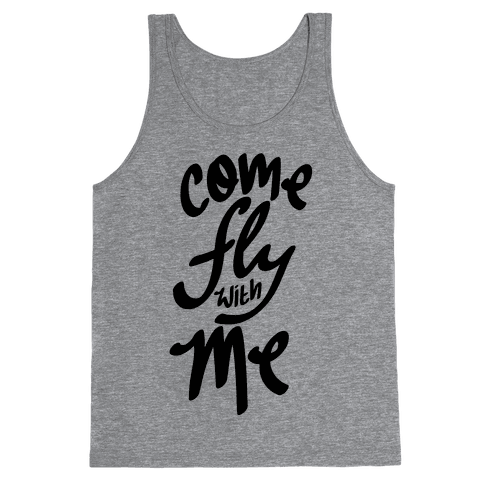 Come Fly With Me Tank Top