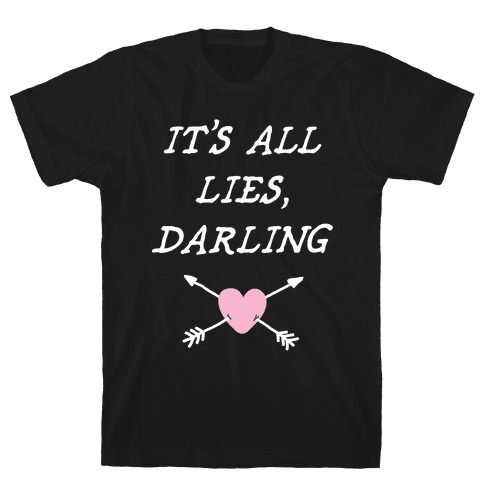All Lies Mens T-Shirt