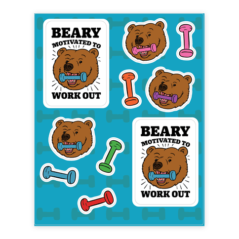 Beary Motivated To Work Out Sticker/Decal Sheet