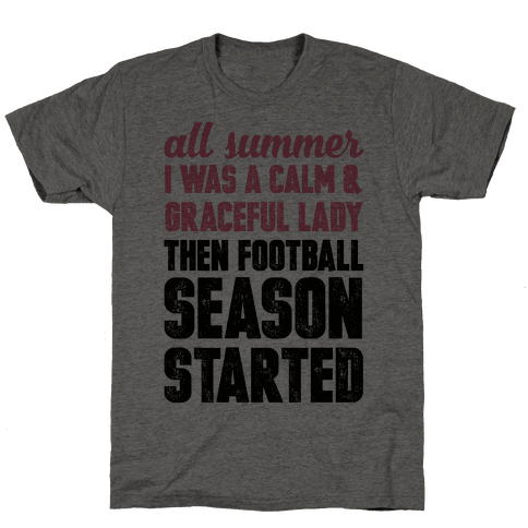...Then Football Season Started Mens T-Shirt