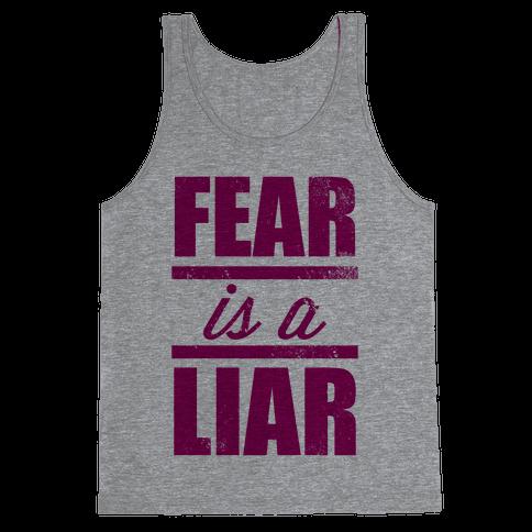 Fear Is A Liar (Tank) Tank Top