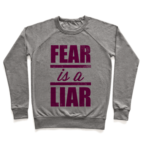 Fear Is A Liar (Tank) Pullover