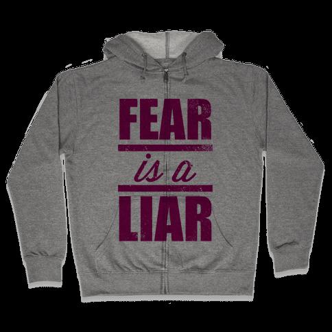 Fear Is A Liar (Tank) Zip Hoodie