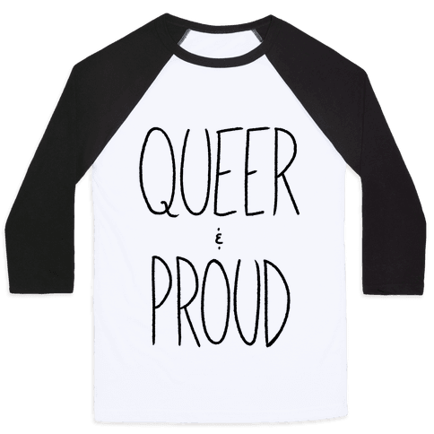 Queer And Proud Baseball Tee