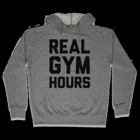 Real Gym Hours Hooded Sweatshirt