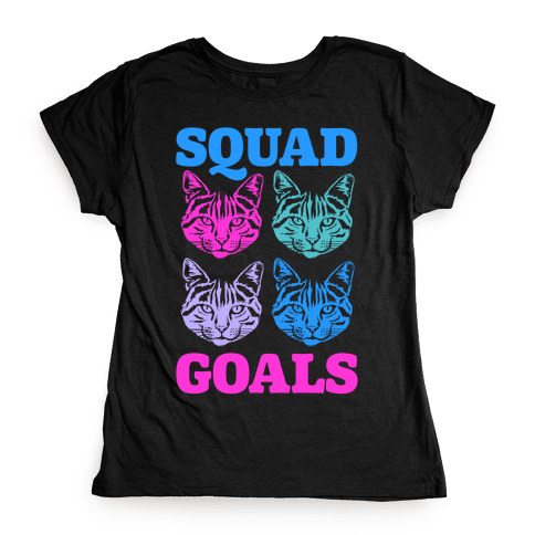 Cat Squad Goals Womens T-Shirt