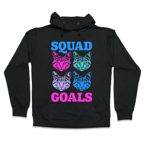 Cat Squad Goals Hooded Sweatshirt