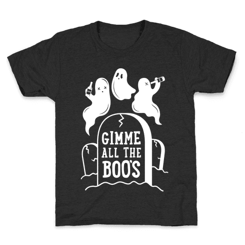 Gimme All the Boo's Kids T-Shirt