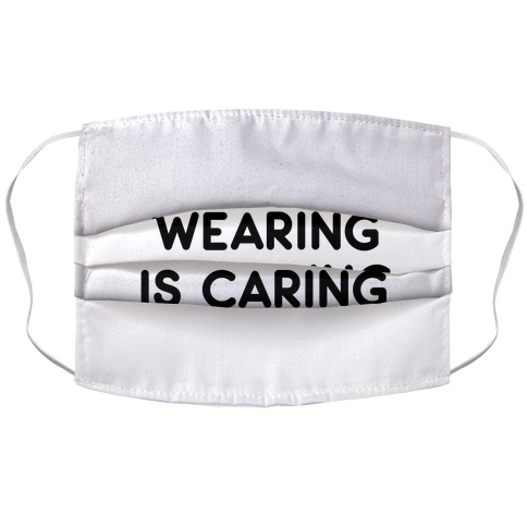 Wearing Is Caring (White) Accordion Face Mask