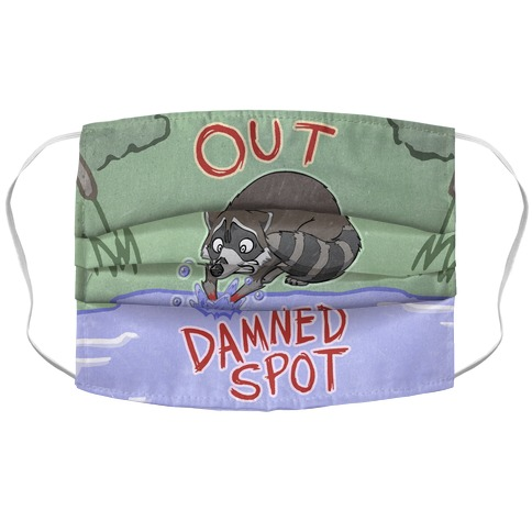 Out Damned Spot Macbeth Raccoon Accordion Face Mask